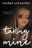 Taking Mine: (Breaking Habits Series, Book 1)