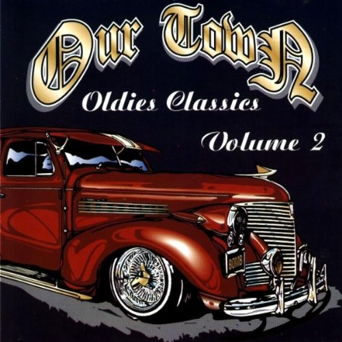 Ourtown Oldies Classics Volume 2