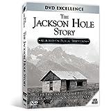 The Jackson Hole Story