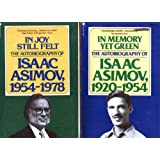 In Memory Yet Green: The Autobiography of Isaac Asimov, 1920-1954 & In Joy Still Felt: The Autobiography of Isaac Asimov…