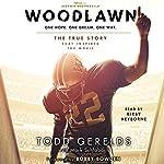 Woodlawn | Todd Gerelds,Mark Schlabach
