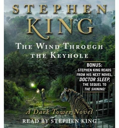 [ THE WIND THROUGH THE KEYHOLE (DARK TOWER NOVELS) ] By King, Stephen ( Author) 2012 [ Compact Disc ] (The Dark Tower The Wind Through The Keyhole)