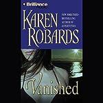 Vanished: A Novel | Karen Robards