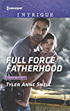 Full Force Fatherhood (Orion Security)