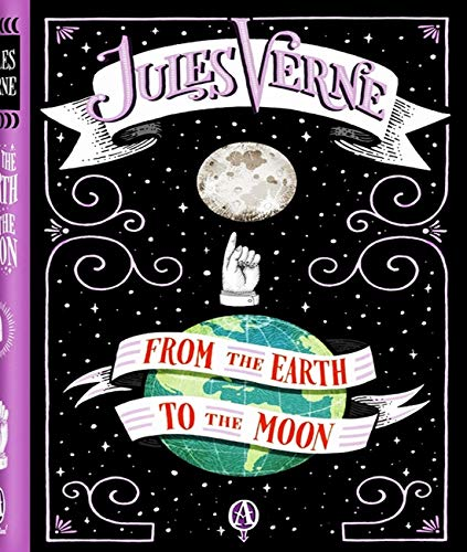 From the Earth to the Moon - Jules Verne (ANNOTATED) Full Version of Great Classics Work