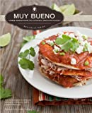 img - for Muy Bueno: Three Generations of Authentic Mexican Flavor book / textbook / text book