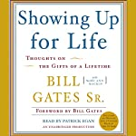 Showing Up for Life | Bill Gates