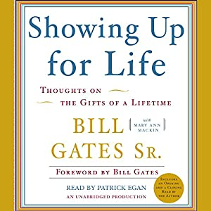 Showing Up for Life Audiobook