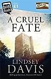 A Cruel Fate by Lindsey Davis (2014-02-03)