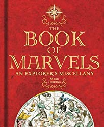 The Book of Marvels: An Explorer's Miscellany