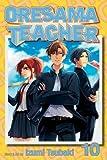 Oresama Teacher , Vol. 10