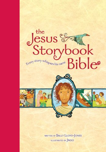 The Jesus Storybook Bible, Read-Aloud Edition: Every Story Whispers His -