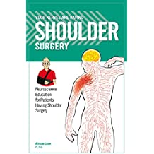 Your Nerves Are Having Shoulder Surgery (8750)