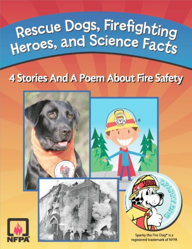 Rescue Dogs, Firefighting Heroes and Science Facts by [Flory, Susy, Hanscome, Jeanette, Cantrell, Julie, Schuknecht, Troy, Elliot, Annie]