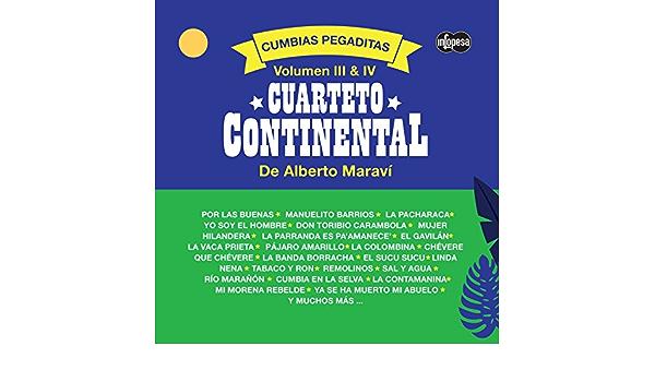 Cumbias Pegaditas Volumen 3 & 4 de Cuarteto Continental de ...