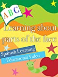 Learning about parts of the face Spanish