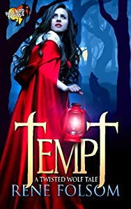 Tempt: A Twisted Wolf Tale (A Red Hot Treats Story)