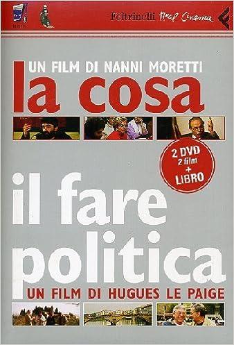 Amazon.fr - La Cosa, Il Fare Politica+DVD - Hugues Le Paige, Nanni ...