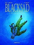 Blacksad. O Inferno, o Silêncio - Volume 4