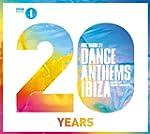 BBC Radio 1s Dance Anthems Ibiza 20 Y...