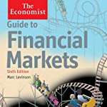 Guide to Financial Markets (6th edition): The Economist | Marc Levinson