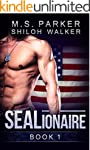 SEALionaire Book 1: A Military Romance