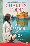 A Question of Honor, Charles Todd, 0062278487