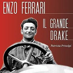 Enzo Ferrari: Il grande Drake