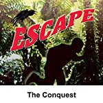 Escape: The Conquest | Leonard Lee,David Ellis (adaptation)