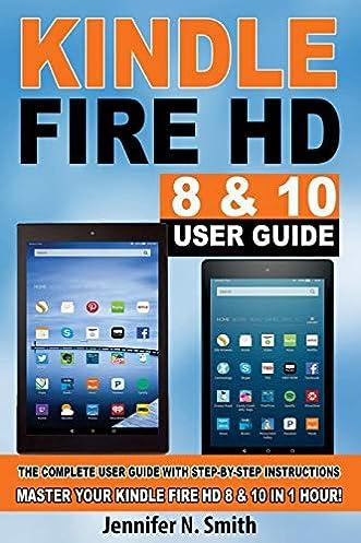 amazon com kindle fire hd 8 10 user guide the complete user rh amazon com Kindle Fire Kindle Reader