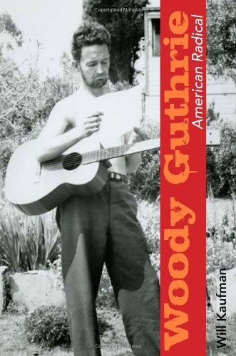 Woody Guthrie, American Radical (Music in American Life) ebook