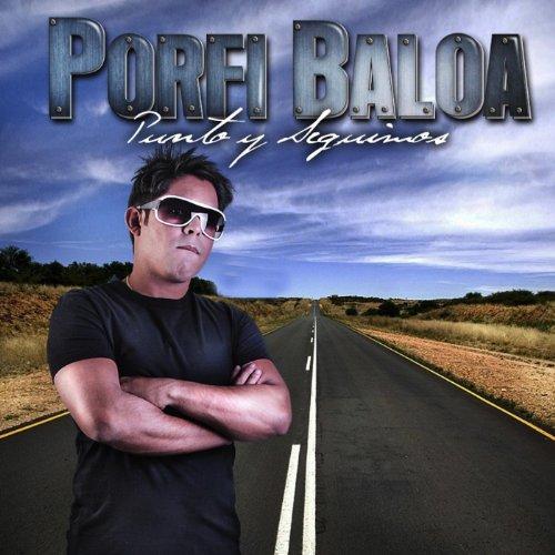 porfi baloa from the album punto y seguimos december 5 2012 5 0 out of