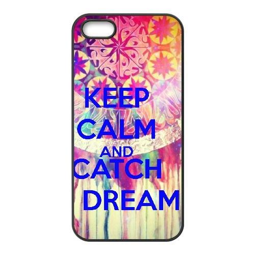 Keep Calm Dream Catch 002 coque iPhone 5 5S cellulaire cas coque de téléphone cas téléphone cellulaire noir couvercle EOKXLLNCD25215