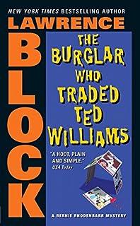 The burglar in the library bernie rhodenbarr lawrence block the burglar who traded ted williams bernie rhodenbarr fandeluxe Ebook collections