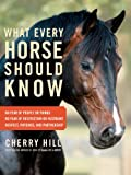 What Every Horse Should Know, Cherry Hill, 1603427139