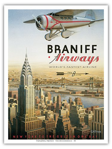 Pacifica Island Art New York - Braniff Airways (The B Line) - World's Fastest Airline - Chrysler Building - Vintage Style Airline Travel Poster by Kerne Erickson - Master Art Print - 9in x 12in