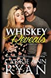 Whiskey Reveals (Whiskey and Lies)