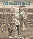 Mudball (Tavares baseball books)