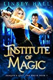 Institute of Magic (Dragon's Gift