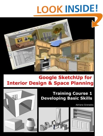 Google Sketchup For Interior Design Space Planning Training Course 1 Developing Basic Skills