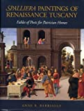 Spalliera Paintings of Renaissance Tuscany: Fables of Poets for Patrician Homes