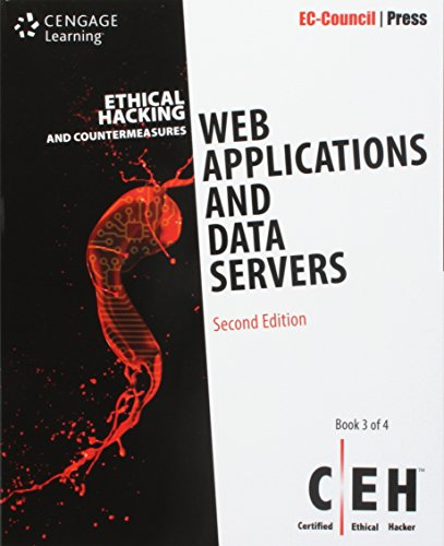 Bundle: Ethical Hacking and Countermeasures: Web Applications and Data Servers, 2nd + Ethical Hacking and Countermeasures: Secure Network Operating Systems and Infrastructures (CEH), 2nd by Course Technology