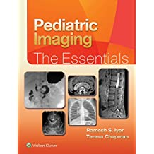 Pediatric Imaging: The Essentials (Essentials series)