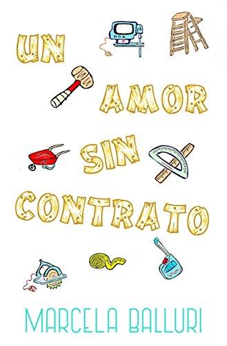 Un amor sin contrato (Spanish Edition)