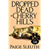Dropped Dead in Cherry Hills (Cozy Cat Caper Mystery Book 14)