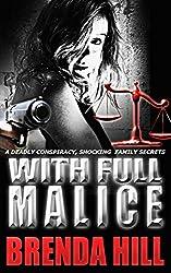 With Full Malice: Vigilante Crime Thriller