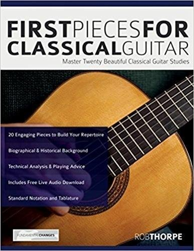 Download First Pieces for Classical Guitar: Master twenty beautiful classical guitar studies pdf