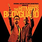 The Hitman's Bodyguard (Original Soundtrack Album) [Explicit]