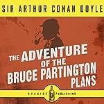The Adventure of the Bruce Partington Plans (Annotated): Arthur Conan Doyle Collection, Book 1   Arthur Conan Doyle