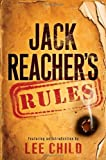Jack Reacher's Rules (Jack Reacher Novels) by Lee Child (2012) Hardcover